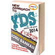 2014 NEW APPROACH TO YDS Tamam� ��z�ml� Soru Bankas� Yediiklim Yay�nlar�