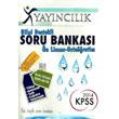 2014 KPSS �nlisans Orta��retim Bilgi Destekli Soru Bankas� X Yay�nc�l�k