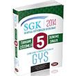 2014 SGK G�revde Y�kselme S�nav� 5 ��z�ml� Deneme Data Yay�nc�l�k