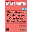Konu Odakl� Matematik Fasik�lleri Perm�tasyon Kombinasyon Olas�l�k ve Binom A��l�m� KA Yay�nlar�