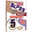 2014 KPSS �ABT Orta��retim Matematik Tamam� ��z�ml� 5 Deneme Yediiklim Yay�nc�l�k