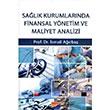 Sa�l�k Kurumlar�nda Finansal Y�netim ve Maliyet Analizi Siyasal Kitabevi