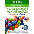 TEOG Denemeleri T.C. �nkilap Tarihi ve Atat�rk��l�k 1. D�nem 8 Deneme  Fen Bilimleri Yay�nc�l�k