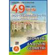 2015 YGS LYS 49 Y�l�n Geometri Sorular� ve Ayr�nt�l� ��z�mleri A Yay�nlar�