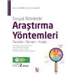 Sosyal Bilimlerde Ara�t�rma Y�ntemleri Felsefe - Y�ntem - Analiz  Se�kin Yay�nlar� (2.Bask�)