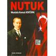 Nutuk - Mustafa Kemal Atat�rk G�n�l Yay�nlar�