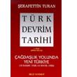 T�rk Devrim Tarihi 4. Kitap Birinci B�l�m �a�da�l�k Yolunda Yeni T�rkiye Bilgi Yay�nevi