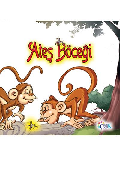 Ates Bocegi Citlenbik Cocuk 9786059737258