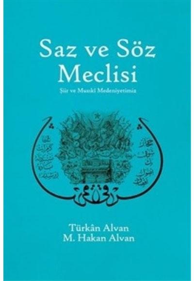 Saz Ve Söz Meclisi şule Yayınları 9786059087506