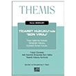 2016 THEMIS Ticaret Hukuku`nda Son Viraj Oniki Levha Yayınları