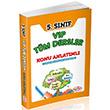 5. Sınıf VİP Tüm Dersler Konu Anlatımlı Editör Yayınevi