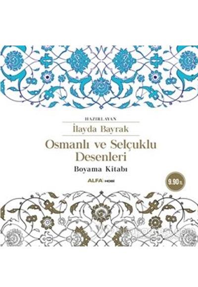 Osmanlı Ve Selçuklu Desenleri Boyama Kitabı Alfa Yayınları