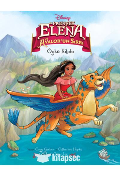 Disney Prenses Elena Ve Avalor Un Sirri Dogan Egmont Yayincilik