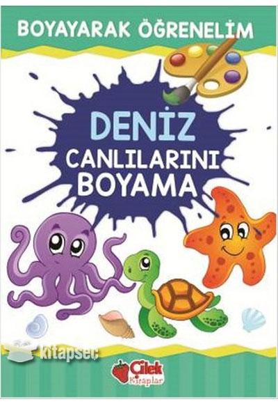 Deniz Canlılarını Boyama çilek Kitaplar 9786051181752