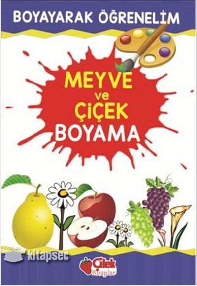 Meyve Ve Cicek Boyama Cilek Kitaplar 9789759189877