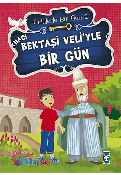 Hacı Bektaşi Veliyle Bir Gün Timaş Yayınları 9786050820966