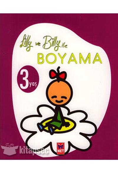 Lilly Ve Billy Ile Boyama 3 Yas Net Cocuk Yayinlari 9789754799972