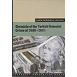 Chronicle of the Turkish Financial Crises of 2000-2001 Boğaziçi Üniversitesi Yayınevi
