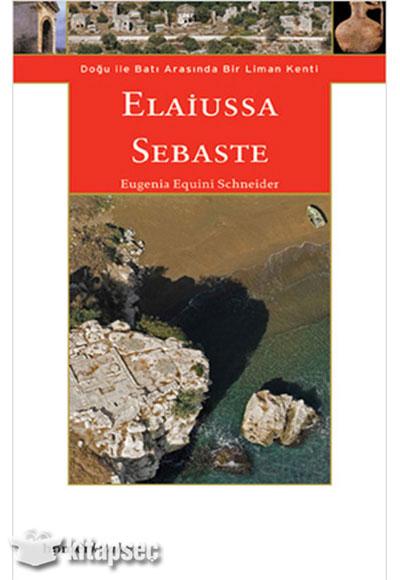 Elaiussa Sebaste Dou ile Bat Arasnda Bir Liman Kenti Homer ...