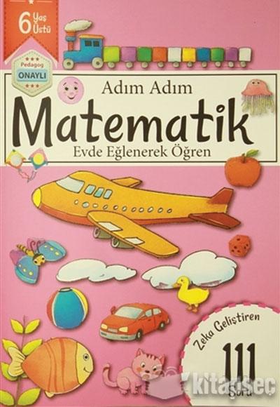 Adim Adim Matematik 6 Yas Zeka Gelistiren 111 Soru Revzen Kitap