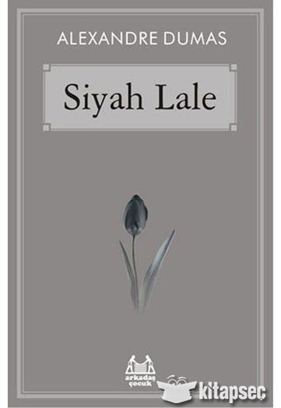 Siyah Lale Arkadas Yayincilik 9789755098340