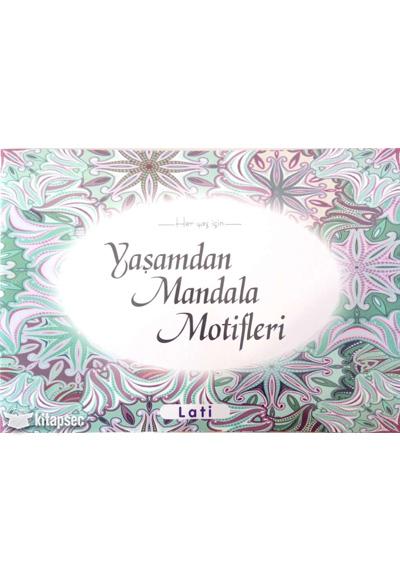 Her Yas Icin Yasamdan Mandala Motifleri Genc Grup Yayinlari