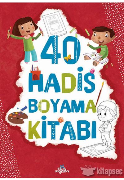40 Hadis Boyama Kitabı Düş Değirmeni Kitaplığı 9789758739431