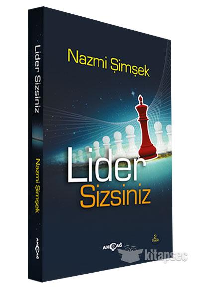 Lider Sizsiniz Akçağ Kitabevi 9786053423492