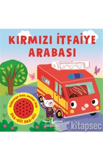 Kırmızı Itfaiye Arabası Iş Bankası Kültür Yayınları 9786052951613