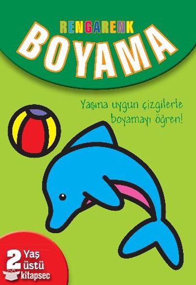 Rengarenk Boyama 2 Yaş üstü Parıltı Yayınları 9786051008639