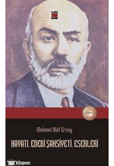 Mehmet Akif Ersoy Hayati Edebi Sahsiyeti Eserleri Elips Kitap