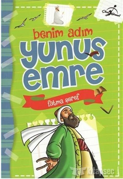 Benim Adim Yunus Emre Cocuk Gezegeni 9786052440711