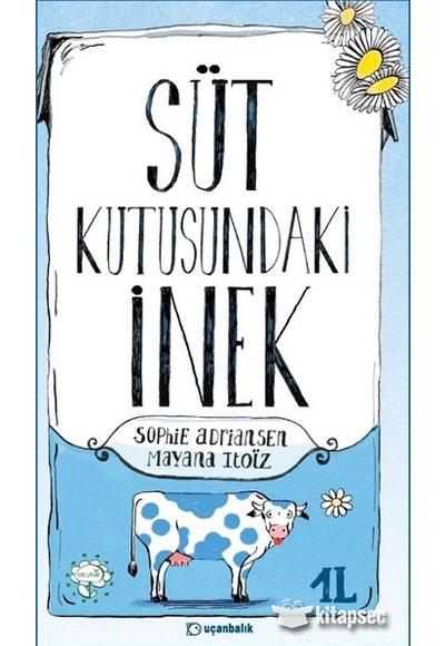 Sut Kutusundaki Inek Sophie Adriansen Ucanbalik Yayincilik