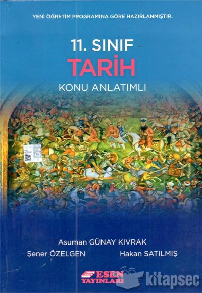 11 Sınıf Tarih Konu Anlatımlı Esen Yayınları 9786059373654