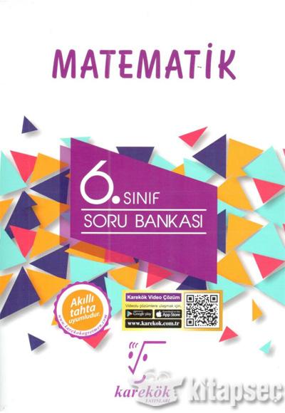 6 Sinif Matematik Soru Bankasi Karekok Yayinlari 9786052247655