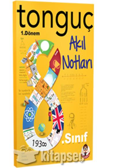 8 Sinif 1 Donem Akil Notlari Tonguc Akademi 9786056750427
