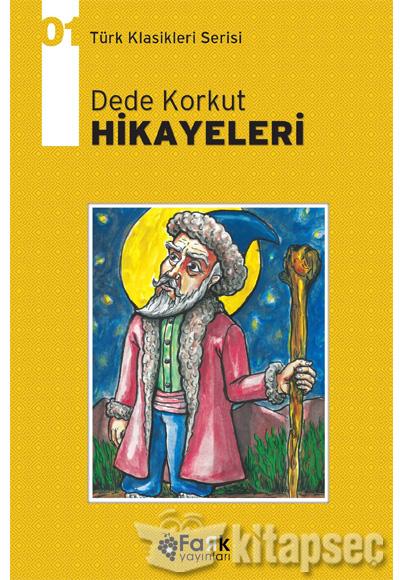 Dede Korkut Hikayeleri Turk Klasikleri Serisi 1 Fark Yayinlari