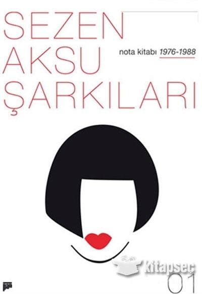 Sezen Aksu Sarkilari Nota Kitabi 01 Pan Yayincilik 9786059646512
