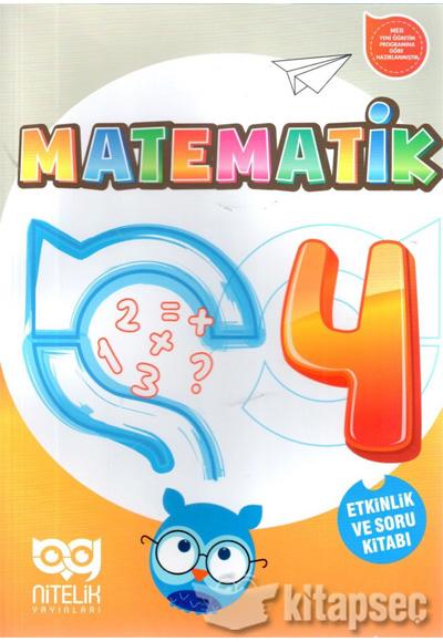 4 Sinif Matematik Etkinlik Ve Soru Kitabi Nitelik Yayinlari