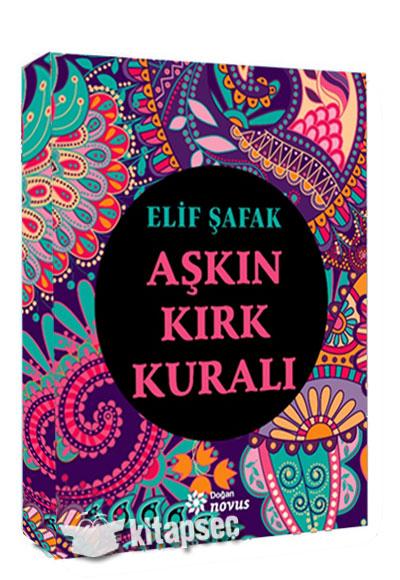 Aşkın Kırk Kuralı Elif şafak Doğan Novus Yayınları 9786050958645