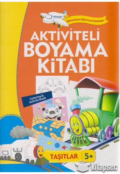 Aktiviteli Boyama Kitabı 5 Yaş Taşıtlar Turuncu Kitap Koloni çocuk