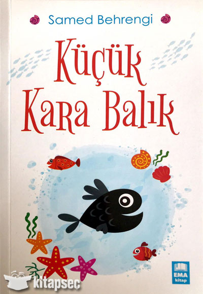 Kucuk Kara Balik Samed Behrengi Ema Kitap 9786052126691