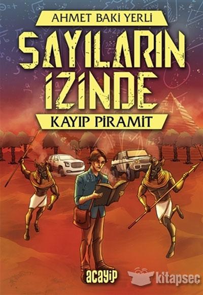 Kayip Piramit Sayilarin Izinde Ahmet Baki Yerli Acayip Kitaplar