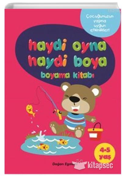 Haydi Oyna Haydi Boya Boyama Kitabi 1 4 5 Yas Dogan Egmont