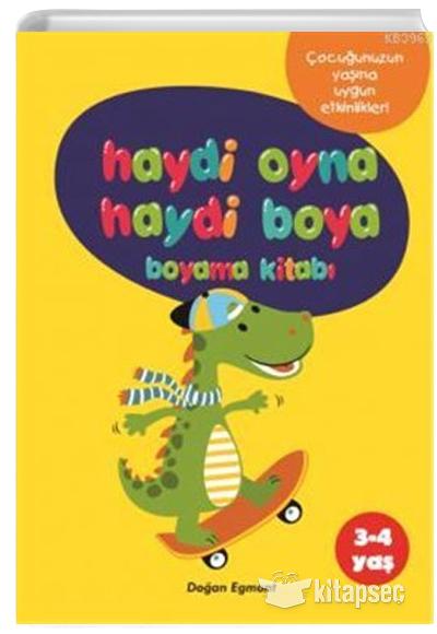 Haydi Oyna Haydi Boya Boyama Kitabi 2 3 4 Yas Dogan Egmont