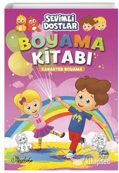 Sevimli Dostlar Boyama Kitabi Karakter Boyama Ozge Gokcek Marti