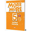 More More English 5 Word Power (Kelime Bankası) Kurmay ELT