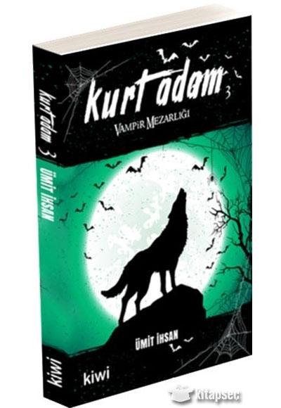 Kurt Adam 3 Umit Ihsan Kiwi Yayinevi 9786057915245