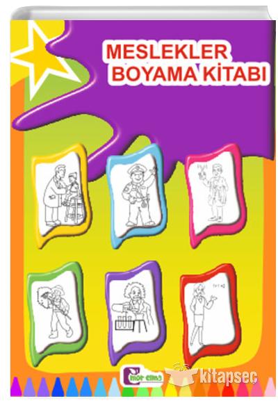 Meslekler Boyama Kitabi Mor Elma Yayincilik 9786059290302