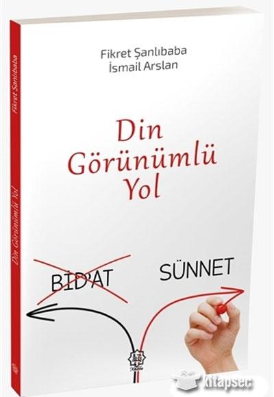 Din Görünümlü Yol Bidat Sünnet Fikret şanlıbaba Nuhbe Yayınevi 9786058034648